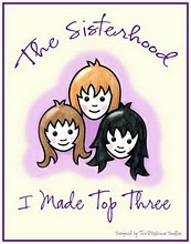 The Sisterhood of Crafters TOP 3!