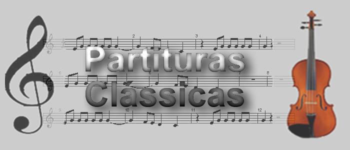 Partituras Clássicas - Partituras de diversos compositores de música clássica (erudita)