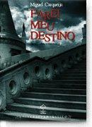 [Farei+Meu+Destino+-+Miguel+Carqueija.jpg]
