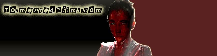 TormentedFilms.com - Online Horror Movies