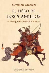el libro de los cinco anillos El Libro De Los Cinco Anillos   Musashi Miyamoto