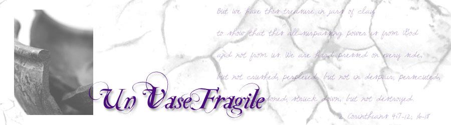Un Vase Fragile