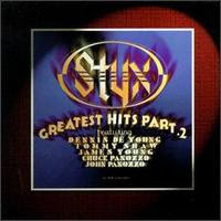 Styx - Greatest Hits Part 2
