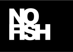 NO FISH