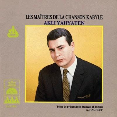 Akli Yahyaten--Les Maîtres de la Chanson Kabyle Front