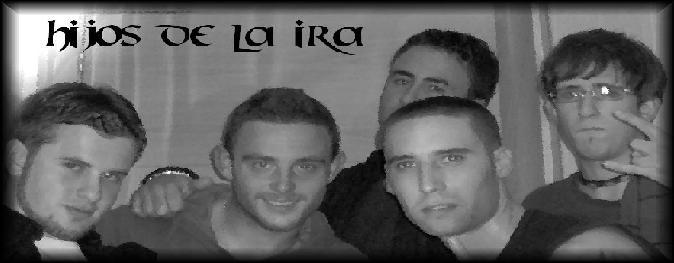HIJOS DE LA IRA