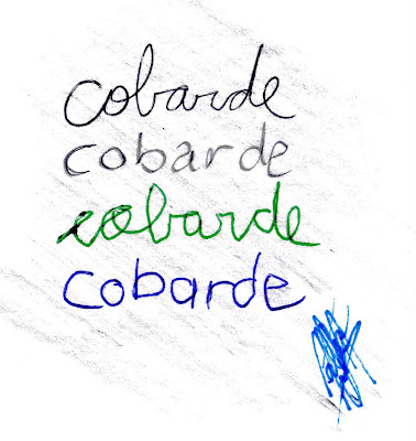 verde negro cursiva con la izquierda o derecha, la palabra sigue teniendo el mismo significado, cobarde en este caso