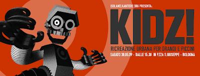 Kidz! Ricreazione Urbana per Grandi e Piccini