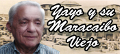 yayo y su maracaibo viejo