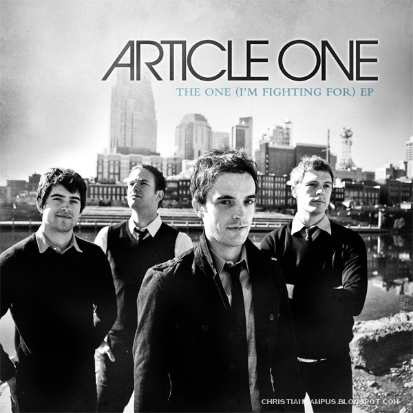 Article One – The One (I'm Fighting For) EP (2010) english christian album download