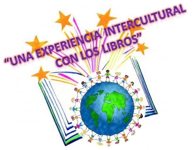 """""""UNA EXPERIENCIA INTERCULTURAL CON LOS LIBROS"""""""
