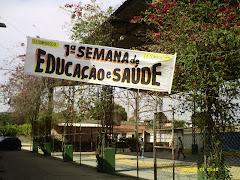 1ª SEMANA DE EDUCAÇÃO E SAÚDE