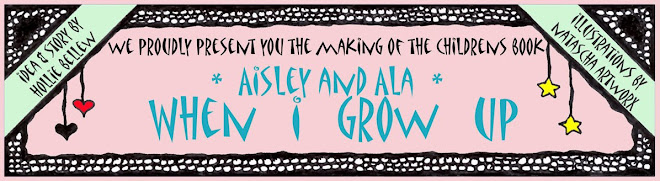 Aisley and Ala: When I Grow Up