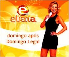Assista Eliana, Domingo das 3 às 7 da noite