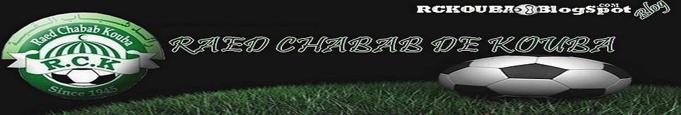 |RCK| Raed Chabab de Kouba |RCK|
