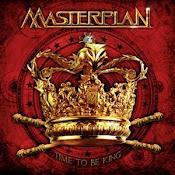 Masterplan - Time To Be King 2010