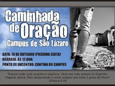 Caminhada de Oração em São Lázaro