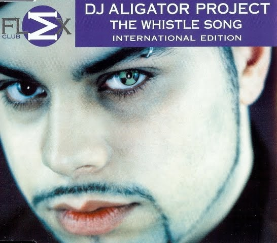 DJ Aligator Project - The Whistle Song - 2 Track