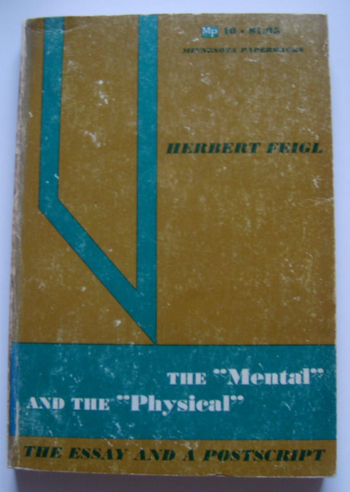 the mental and the physical the essay and a postscript The mental and the physical the essay and the postscript [s]o that both the transitive indicativeness and the subjective animal status proper to all mind are corollaries of materialism.