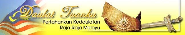 Pertahankan Kedaulatan Raja-Raja Melayu