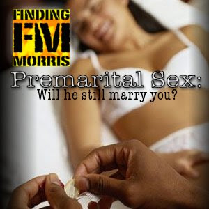 ... of the Day: Do 21st Century Christians Participate in Pre-Marital Sex?