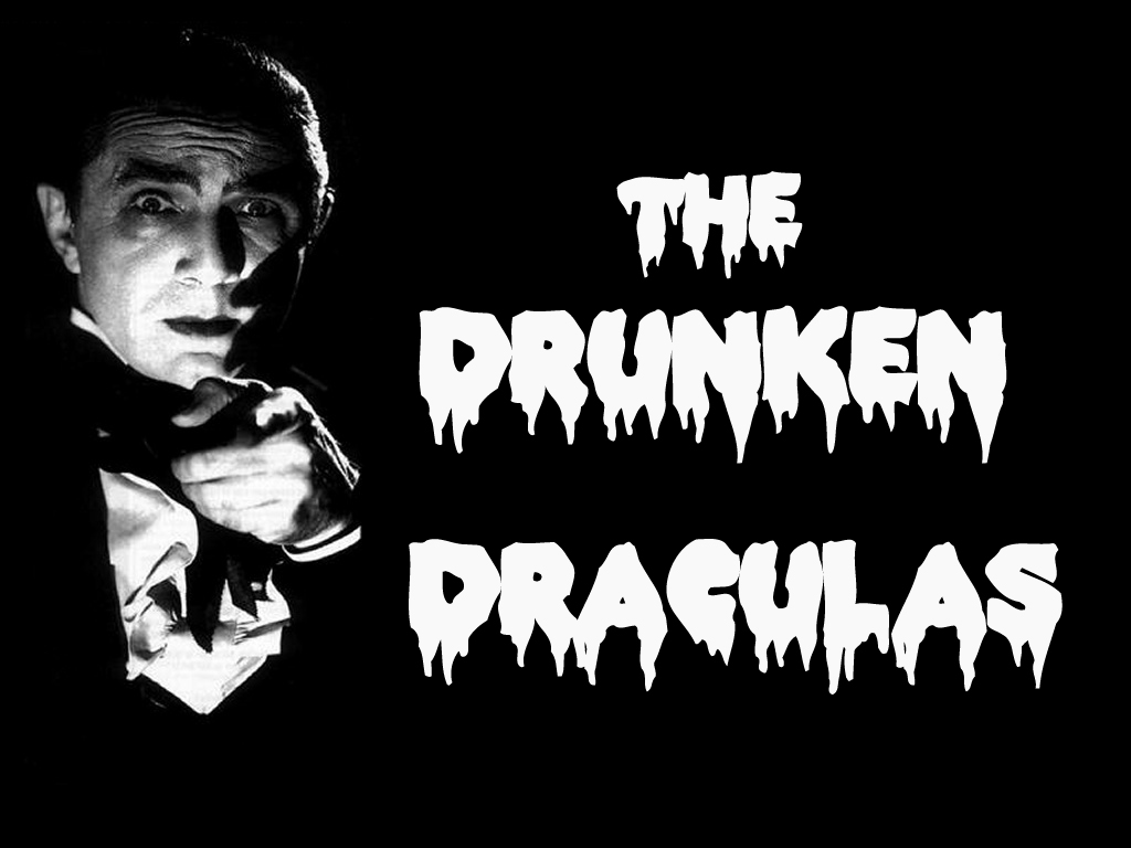 The Drunken Draculas