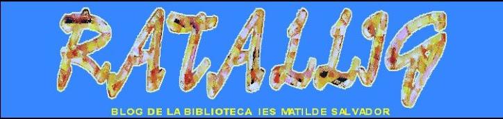 Blog de la Biblioteca de l'IES Matilde Salvador de Castelló de la Plana