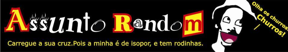 .:: Assunto Random::.
