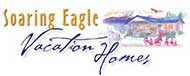 Soaring Eagle Vacation homes