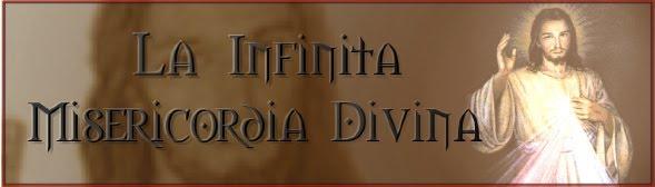La Infinita Misericordia Divina
