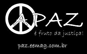 A paz é o fruto da justiça - EEMAG