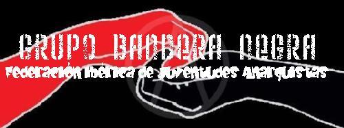 Grupo Bandera Negra - Federación Ibérica de Juventudes Anarquistas (Madrid)