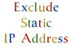 Exclude Static IP Address