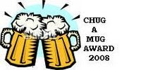 Chug A Mug Award 2008