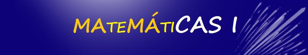 MATEMÁTICAS I - 1º BACHILLERATO