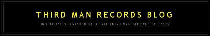 Third Man Records Blog