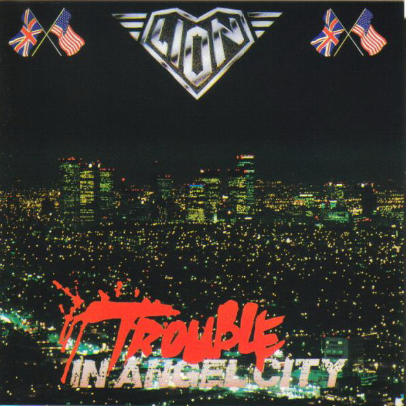 LION - Trouble in Angel City (1989) Lion-Trouble%2Bin%2BAngel%2BCity