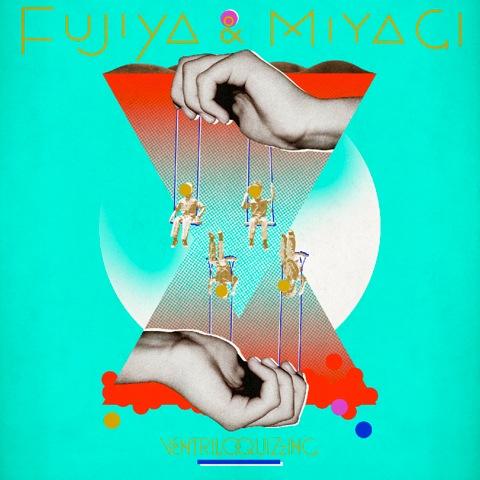 CD Fujiya & Miyagi - Ventriloquizzing 2011
