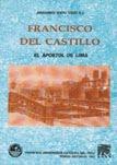 Francisco del Castillo - APOSTOL DE LIMA