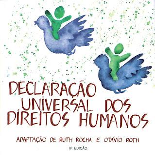 Ruth Rocha - adaptação da Declaração Universal dos Direitos Humanos para crianças