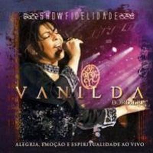 Vanilda Bordieri - Fidelidade - Playback 2008