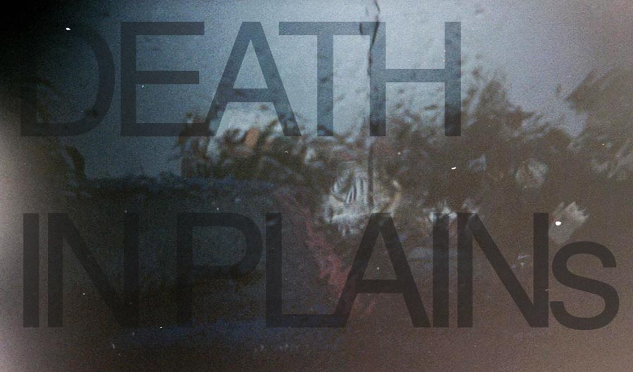 DEATH IN PLAINs