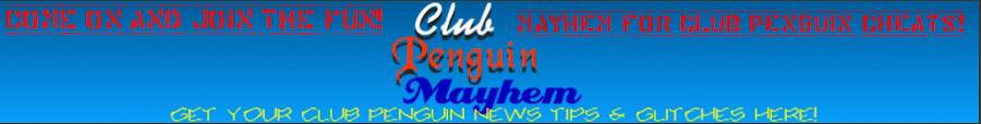 Club Penguin Mayhem