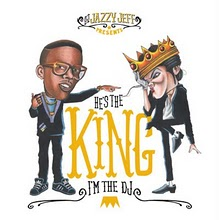"DJ JAZZY JEFF/MICHAEL JACKSON   ""HE'S THE KING & I'M THE DJ"""