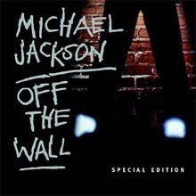 "MICHAEL JACKSON   ""OFF THE WALL"" (SPECIAL EDITION)"
