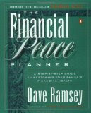 The Financial Peace Planner: A Step-by-step guide to restoring your family's financial health (Kind