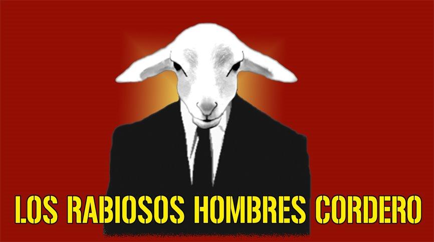 LOS RABIOSOS HOMBRES CORDERO