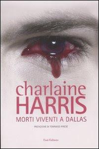 Charlaine_Harris_Morti_Viventi_A_Dallas_Vampiri
