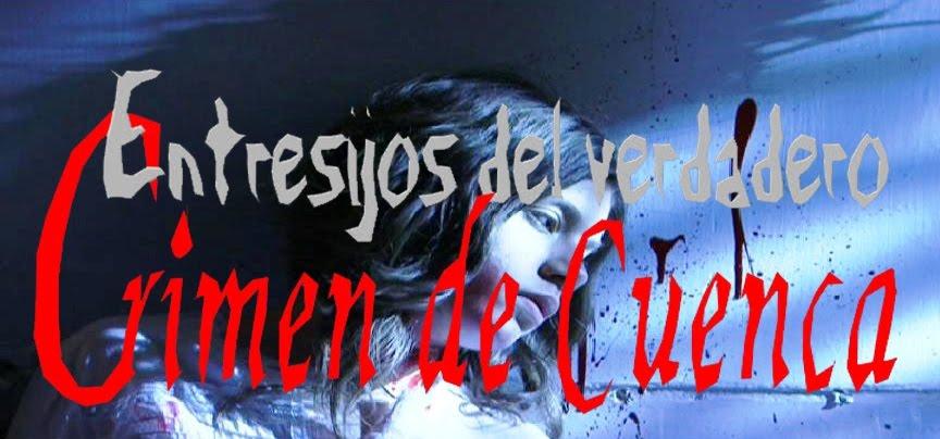 Entresijos del verdadero crimen de Cuenca