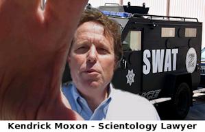 kendrick moxon scientology lawyer